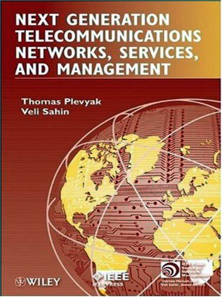 Next Generation Telecommunications Networks, Services, and Management.jpg