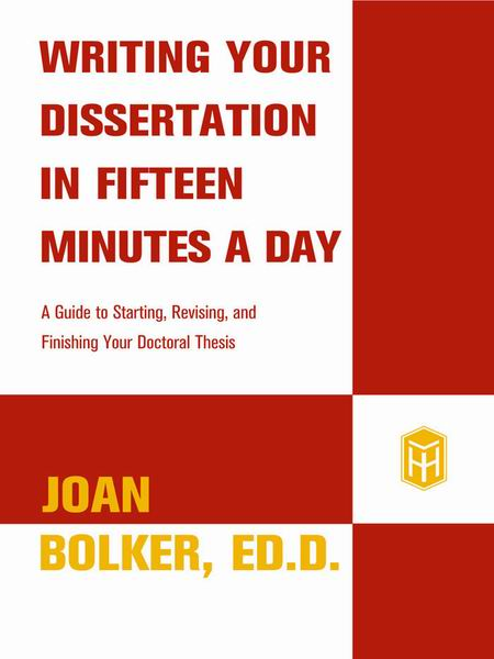 Write my writing a dissertation in 15 minutes a day